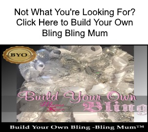 build your own bling mum - not what you're looking for try to build your own
